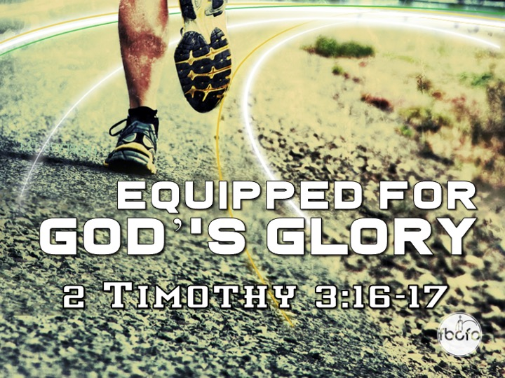 Equipped For God's Glory