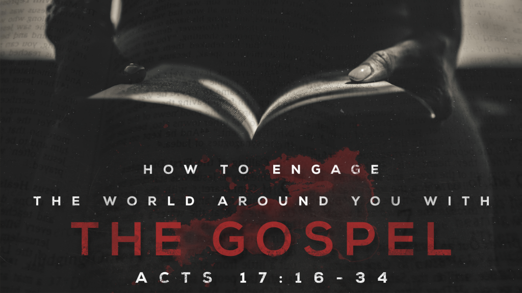 How to Engage the World Around You With the Gospel