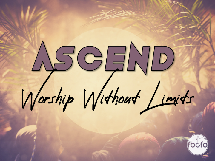 Ascend: Worship Without Limits